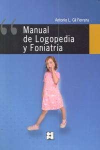 Manual de logopedia y foniatria