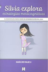Silvia explora estrategias metacognitivas