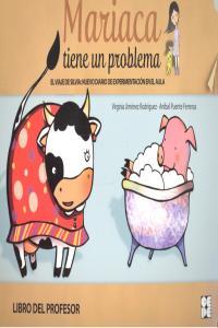 Mariaca tiene un problema libro profesor