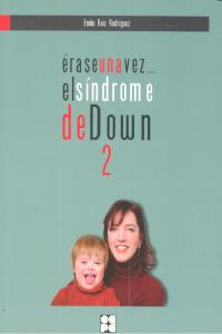 Erase una vez el sindrome de down 2