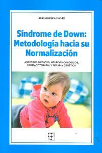 Sindrome de down metodologia hacia su normalizacion