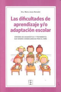 Dificultades de aprendizaje y/o adaptacion escolar