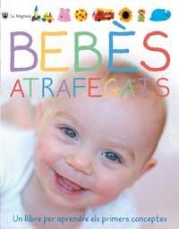 Bebes atrafegats