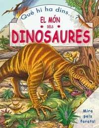 Que hi ha dins el mon dels dinosaures?
