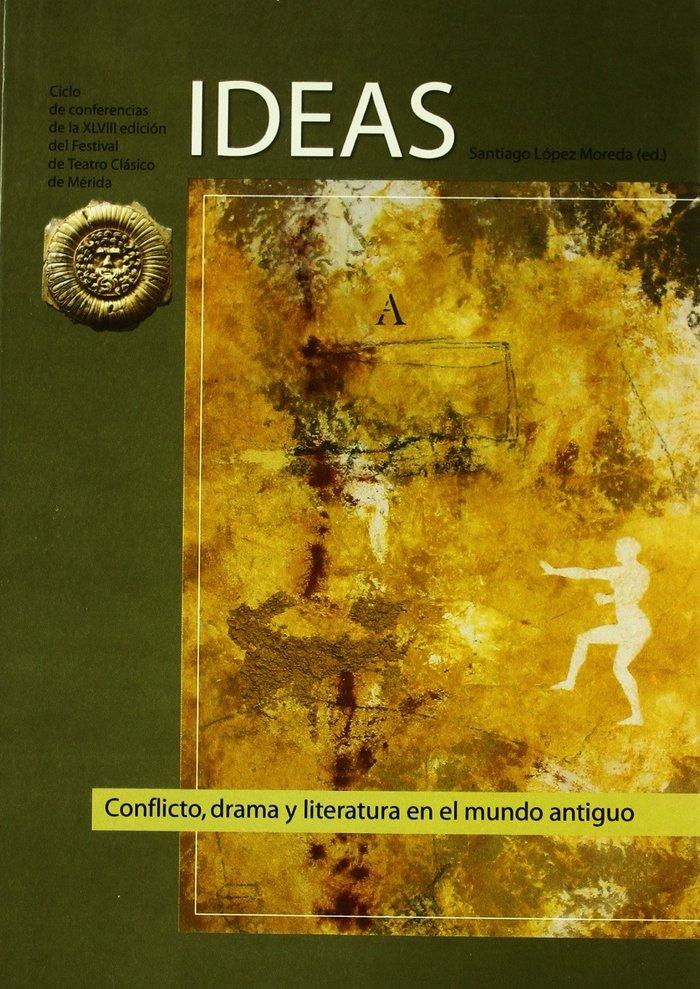 Ideas. conflicto, drama y literatura