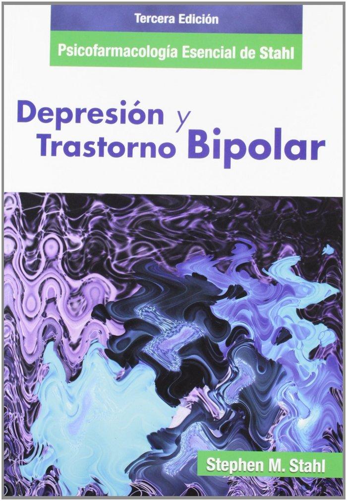 Depresion y trastorno bipolar: psicofarmacologia esencial de