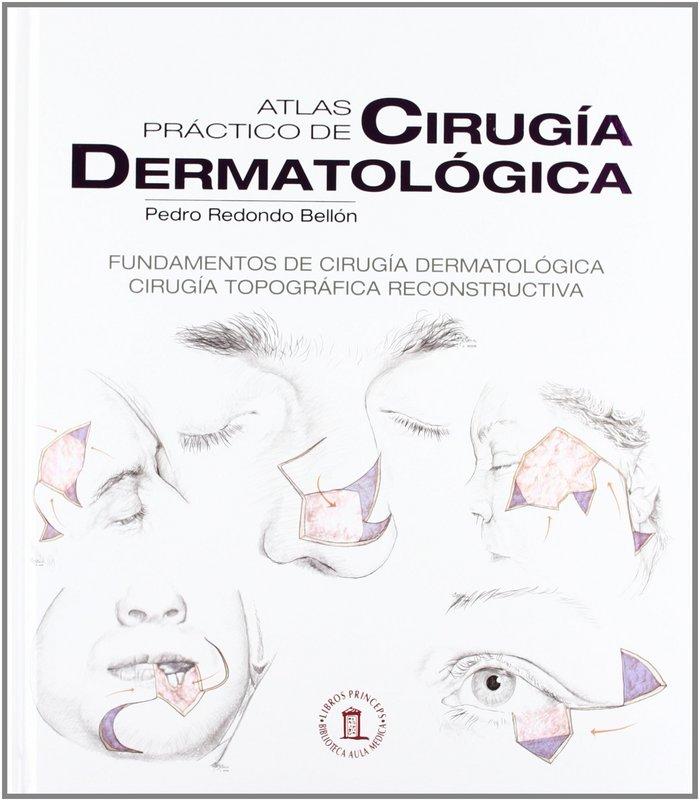 Atlas practico de cirugia dermatologica