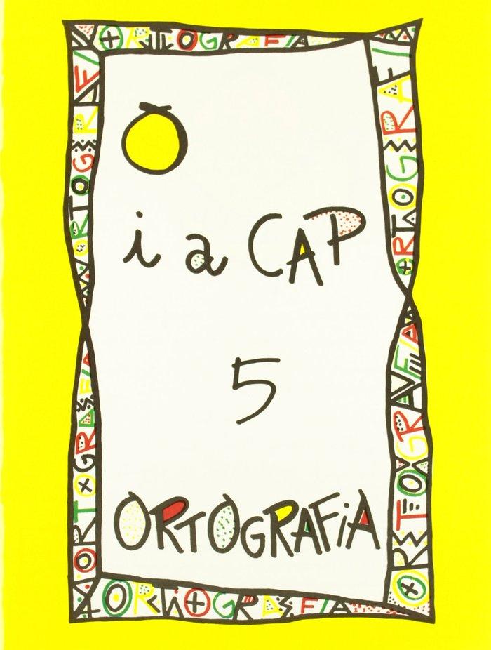 Punt i a cap 5 ortografia ep serie groga