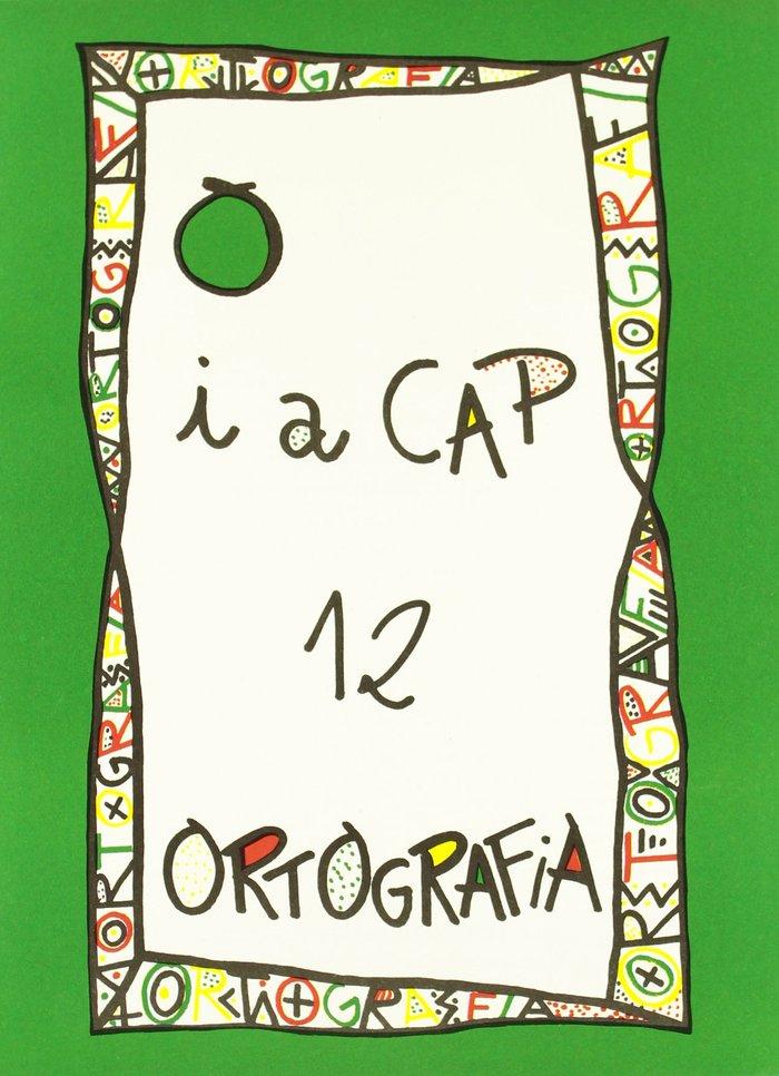 Punt i a cap 12 ortografia ep serie verda