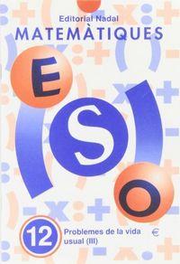 Cuaderno matematiques 12 eso (catalan)