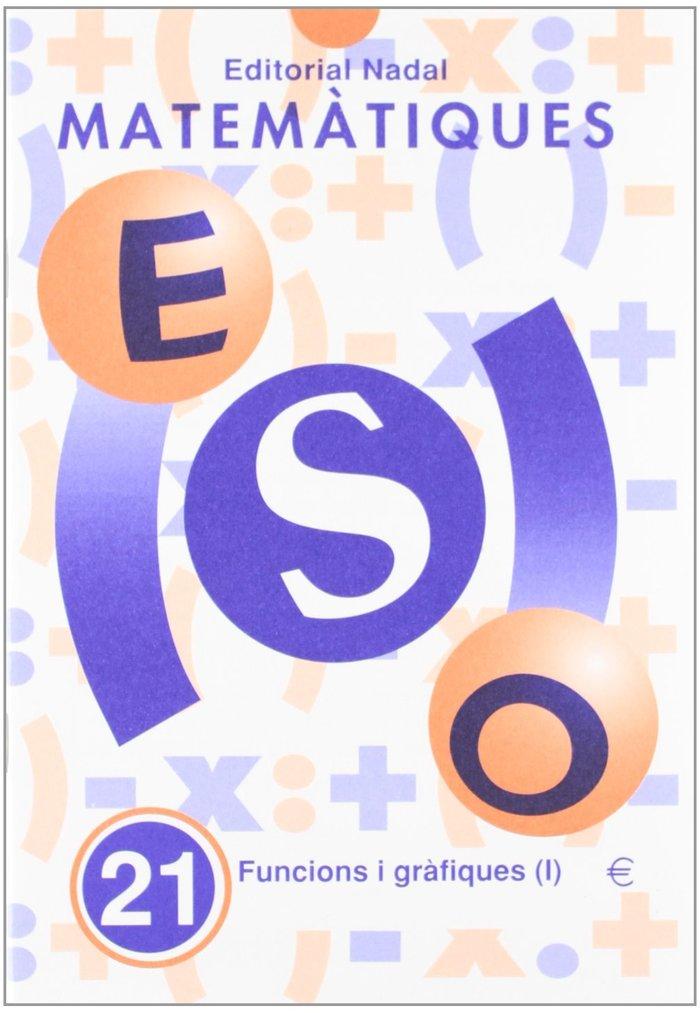Quadern matematiques 21 eso funcions grafiques i