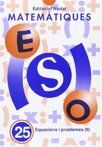 Cuaderno matematiques 25 eso (catalan)