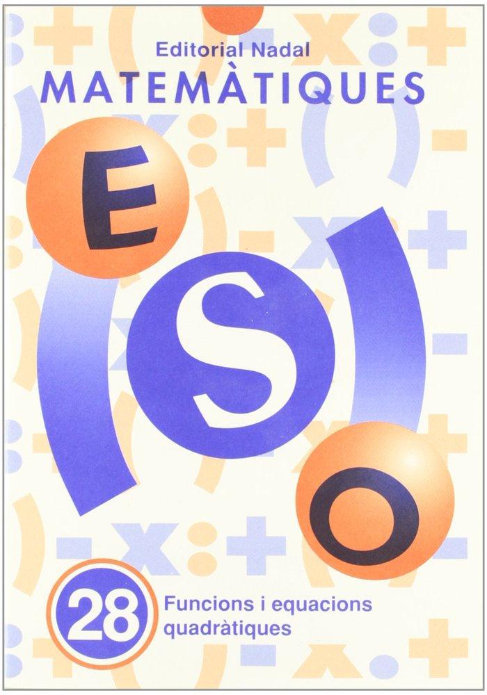 Quadern matematiques 28 eso funcions equac.quadrat