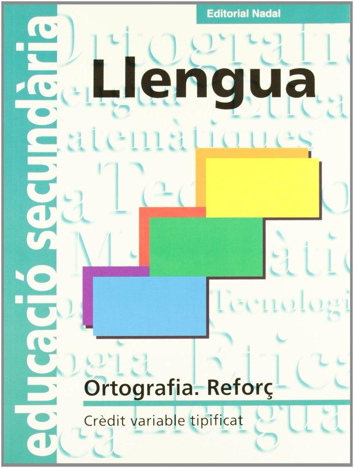 Ortografia reforÇ llengua eso