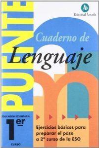 Cuaderno puente lenguaje 1ºeso arcada