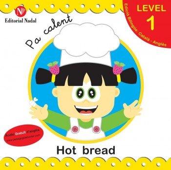 Pa calent  hot bread