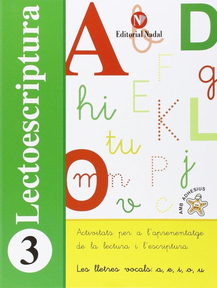 Lectoescriptura 3 ei lletres vocals a e i o u