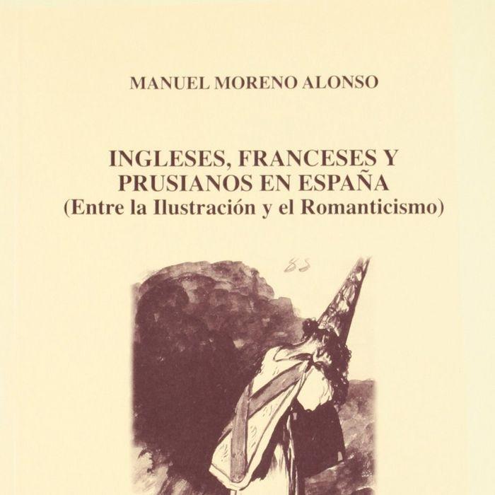 Ingleses franceses y prusianos en españa