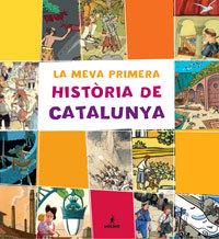 Meva primera historia de catalunya,la