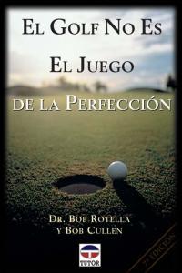 Golf no es el juego de la perfeccion,el