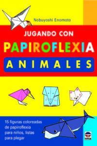 Jugando con papiroflexia animales