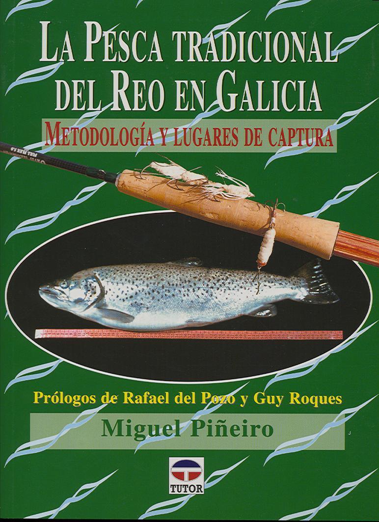Pesca tradicional del reo en galicia