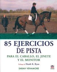 85 ejercicios de pista para el caballo jinete y monitor