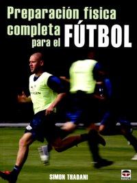 Preparacion fisica completa para futbol