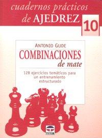 Cuadernos practicos ajedrez 10 combinaciones de mate