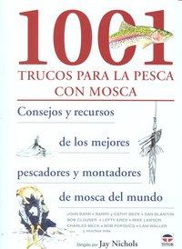 1001 trucos para la pesca con mosca