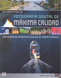 Guia completa para una fotografia digital de maxima calidad