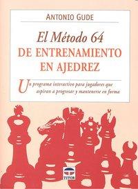 Metodo 64 de entrenamiento en ajedrez,el