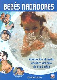 Bebes nadadores adaptacion medio acuatico 0 a 6 años