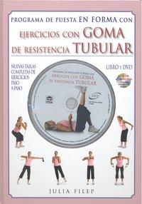Programa puesta en forma ejercicios goma resistencia tubular