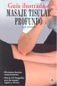 Guia ilustrada masaje tisular profundo