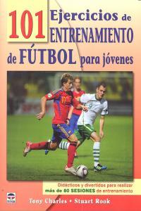 101 ejercicios entrenamiento futbol para jovenes