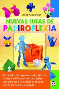 Nuevas ideas de papiroflexia