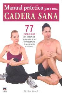 Manual practico para una cadera sana