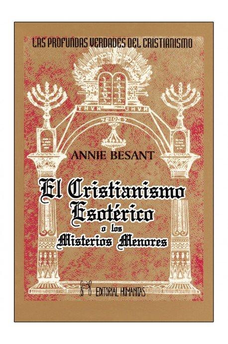 Cristianismo esoterico o los misterios menores,el