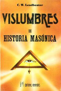 Vislumbres de historia masonica
