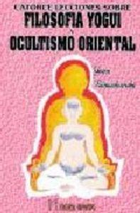 Catorce lecciones sobre filosofia yogi y ocultismo