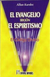 Evangelio segun el espiritismo,el