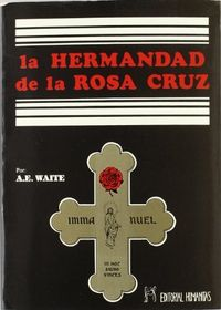 Hermandad de la rosa-cruz,la