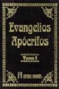 Evangelios apocrifos t.i