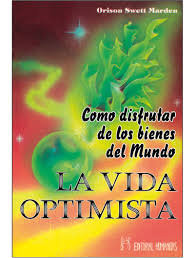 Vida optimista,la