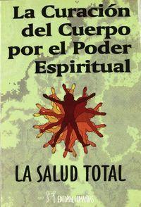 Curacion del cuerpo por el poder espiritual,la