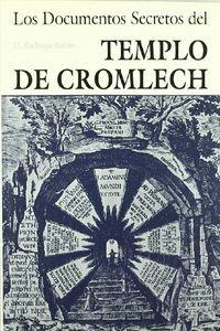 Documentos secretos del templo de cromlech,los