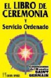 Libro de ceremonia y servicio ordenado t.i