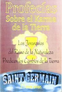 Profecias sobre el karma de la tierra