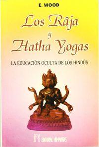 Raja y hatha yogas,los